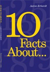 10 Facts About... (cover)