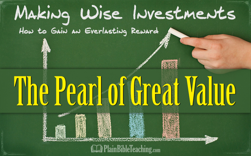 Making Wise Investments (Part 3): The Pearl of Great Value