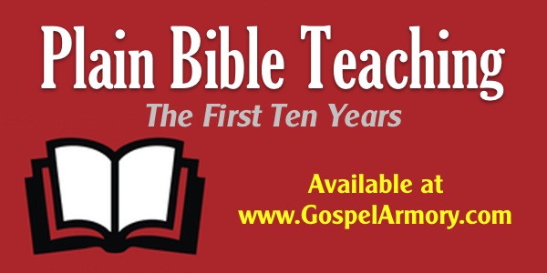 Book: Plain Bible Teaching: The First Ten Years