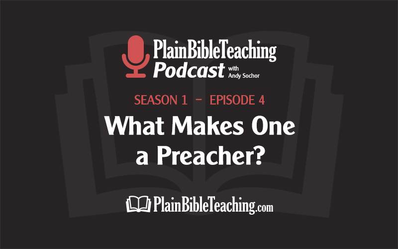 What Makes One a Preacher? (Season 1, Episode 4)