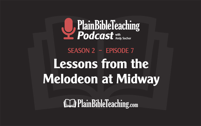 Lessons from the Melodeon at Midway (Season 2, Episode 7)