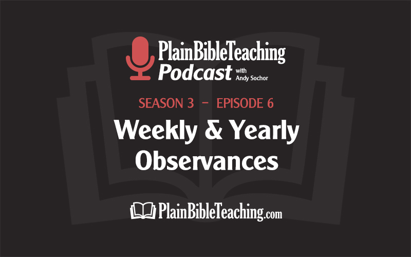 Weekly and Yearly Observances (Season 3, Episode 6)