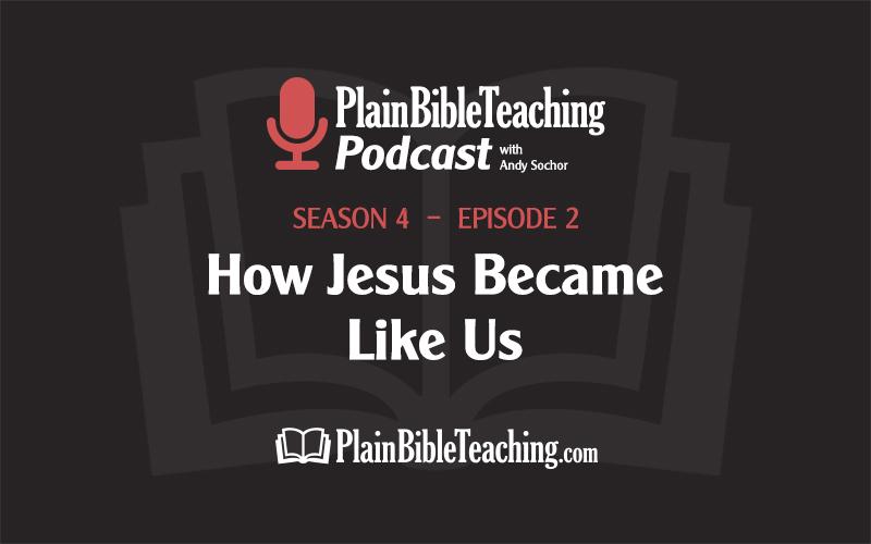 How Jesus Became Like Us (Season 4, Episode 2)