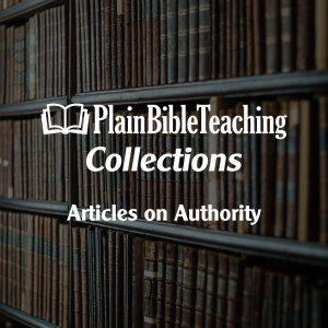 Plain Bible Teaching Collections: Authority
