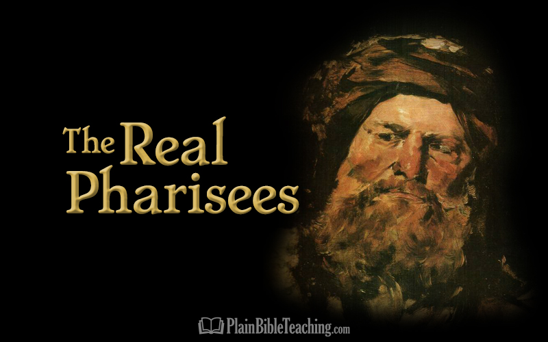 The Real Pharisees
