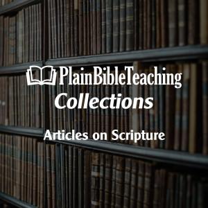 Plain Bible Teaching Collections: Scripture