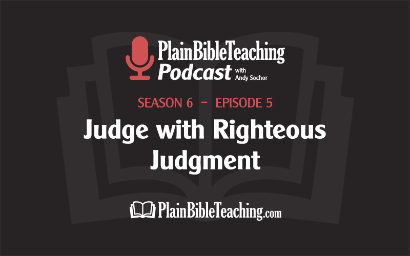 Judge with Righteous Judgment (Season 6, Episode 5)