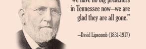 David Lipscomb: No Big Preachers