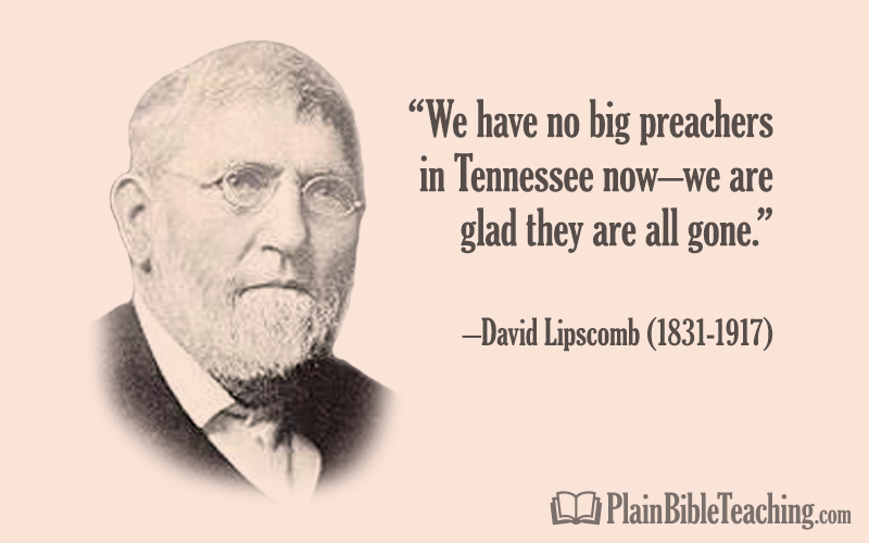 David Lipscomb: No Big Preachers