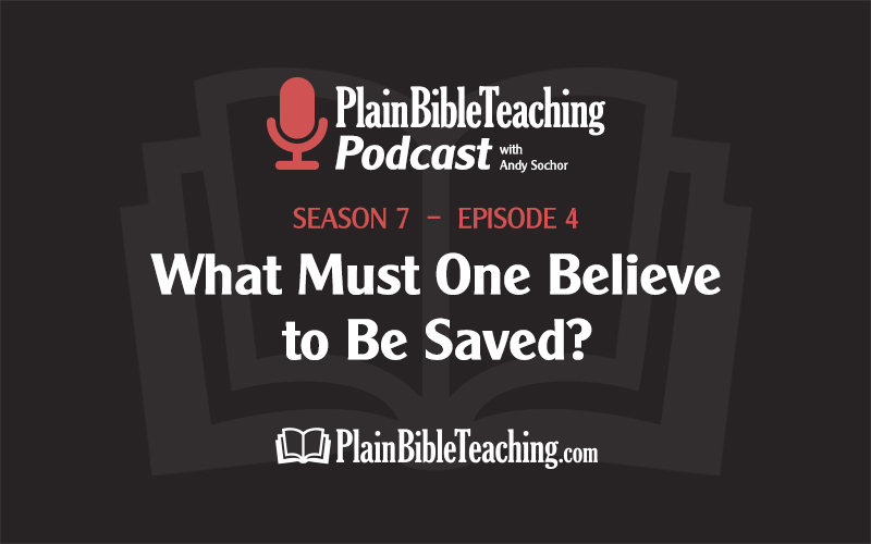 What Must One Believe to Be Saved? (Season 7, Episode 4)