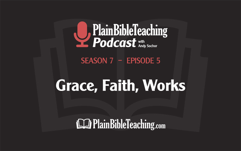 Grace, Faith, Works (Season 7, Episode 5)