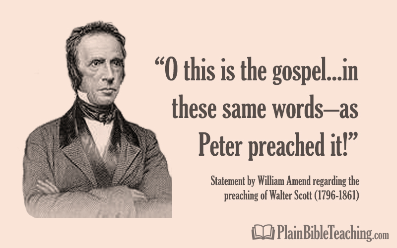 Walter Scott – The gospel as Peter preached it