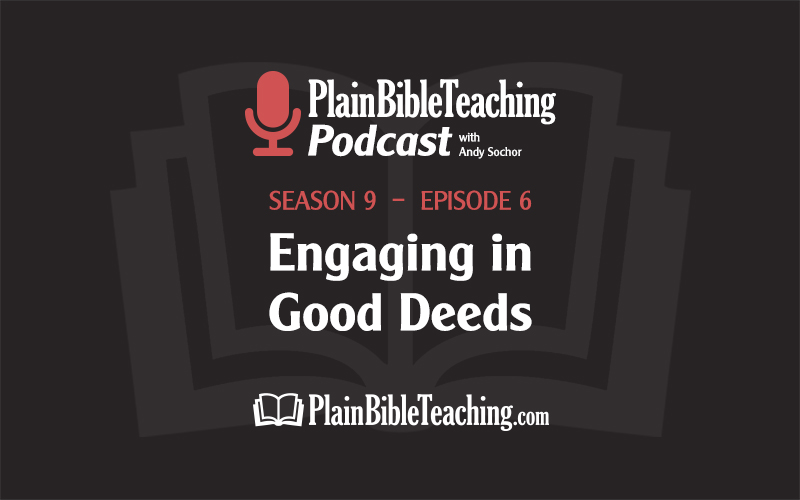 Engaging in Good Deeds (Season 9, Episode 6)