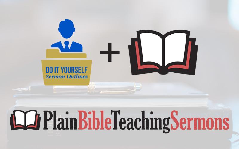 Plain Bible Teaching Sermons