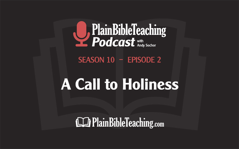 A Call to Holiness (Season 10, Episode 2)