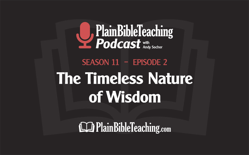 The Timeless Nature of Wisdom (Season 11, Episode 2)