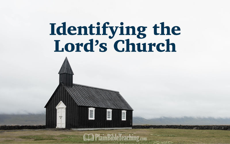 Identifying the Lord's Church