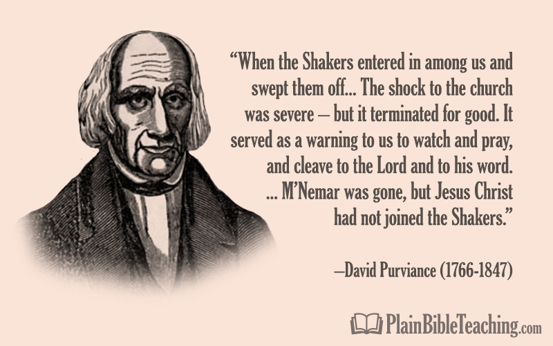 "David Purviance: ""Jesus Christ Had Not Joined the Shakers"""