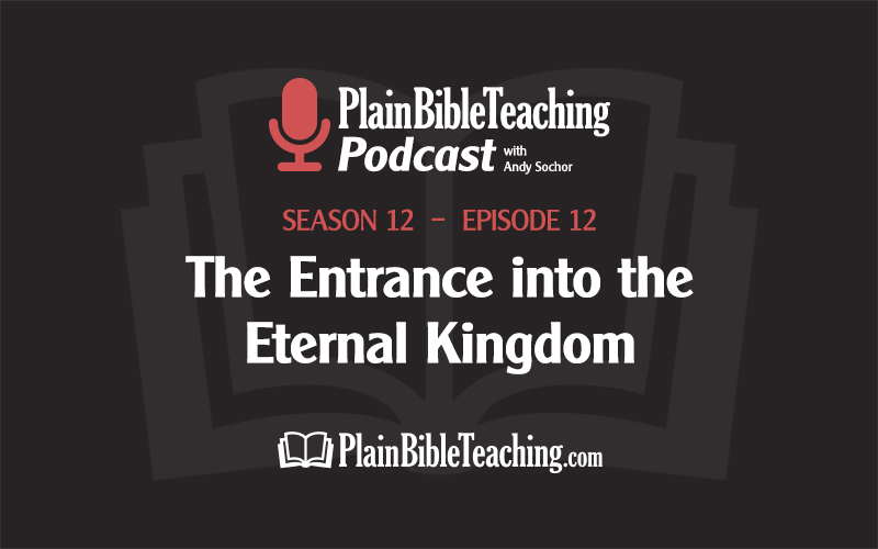 The Entrance into the Eternal Kingdom (Season 12, Episode 12)