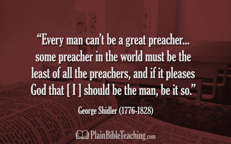 "George Shidler: ""Every man can't be a great preacher..."""
