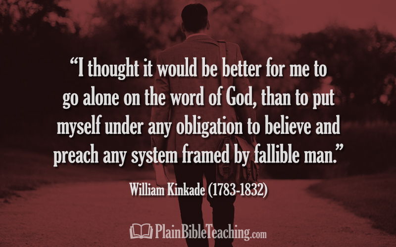"William Kinkade: ""Better for Me to Go Alone on the Word of God"""