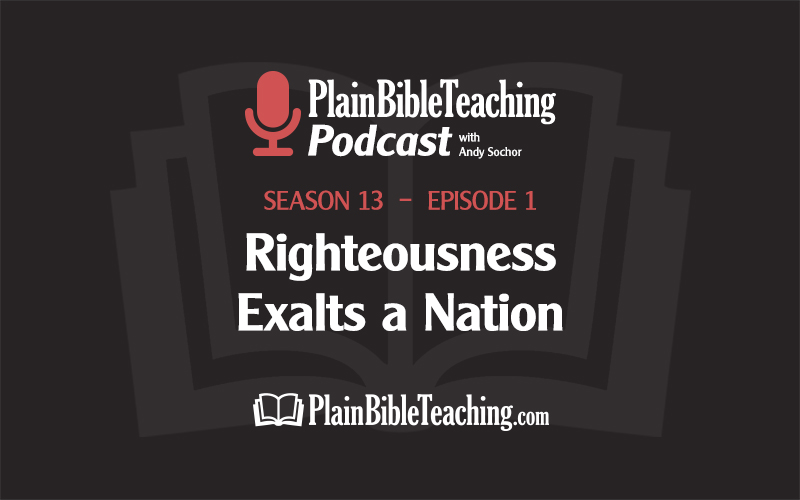 Righteousness Exalts a Nation (Season 13, Episode 1)