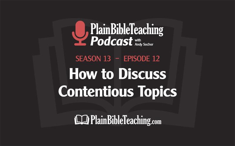 How to Discuss Contentious Topics (Season 13, Episode 12)