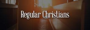 Regular Christians
