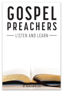 Gospel Preachers: Listen and Learn by Benjamin Lee (cover)