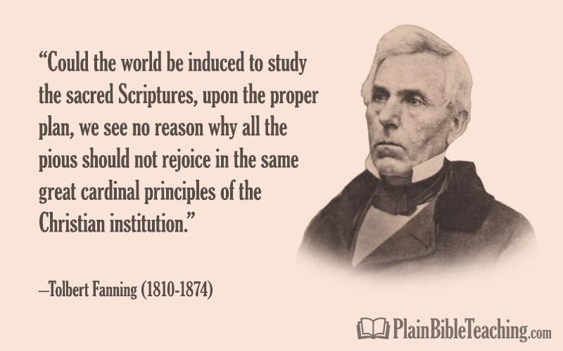 Tolbert Fanning: Study upon the Proper Plan