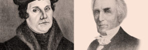 Martin Luther and Alexander Campbell