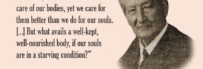 Daniel Sommer: Caring for Our Bodies Better Than We Do for Our Souls